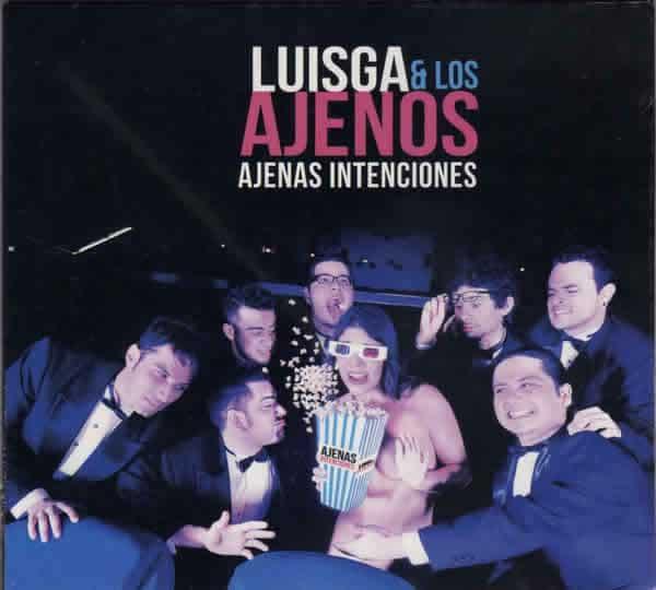 LuisGa y los Ajenos lanzan nuevo Disco