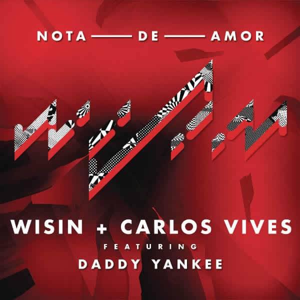 Nota de Amor de Wisin y Carlos Vives