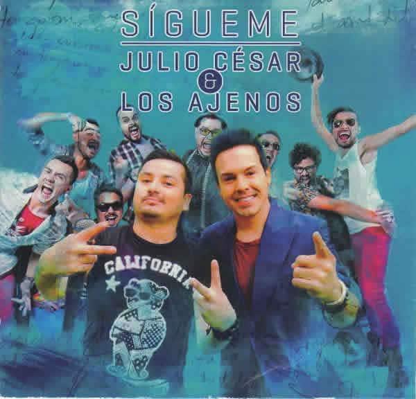 Julio Cesar y Los Ajenos Nuevo Video Sigueme