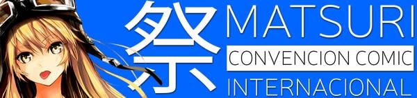 Convención Comic y Manga Matsuri 2016