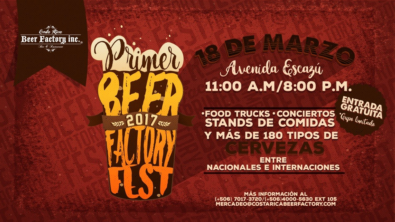 Primer Beer Factory Fest - Costa Rica Beer Factory